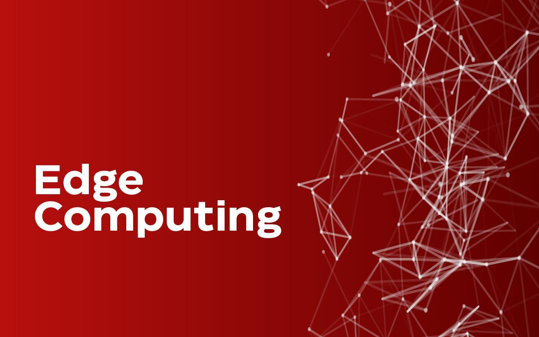 ¿Qué es y para qué sirve la Edge Computing?